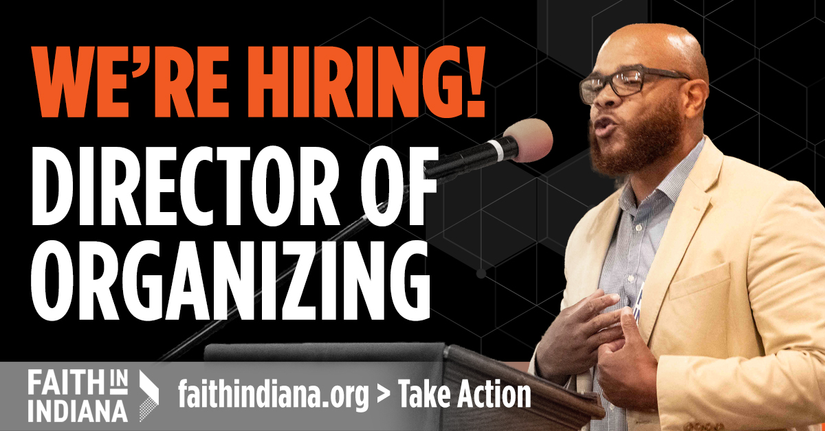 Faith in Indiana is hiring a director of organizing.