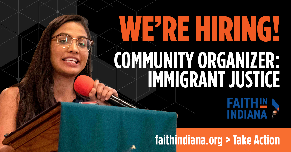 Faith in Indiana is hiring a community organizer for immigrant justice